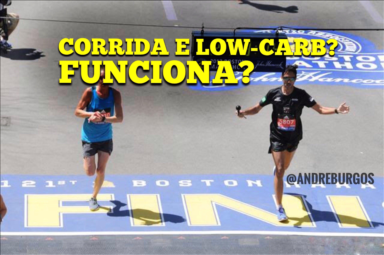 Corrida e Low Carb combinam?