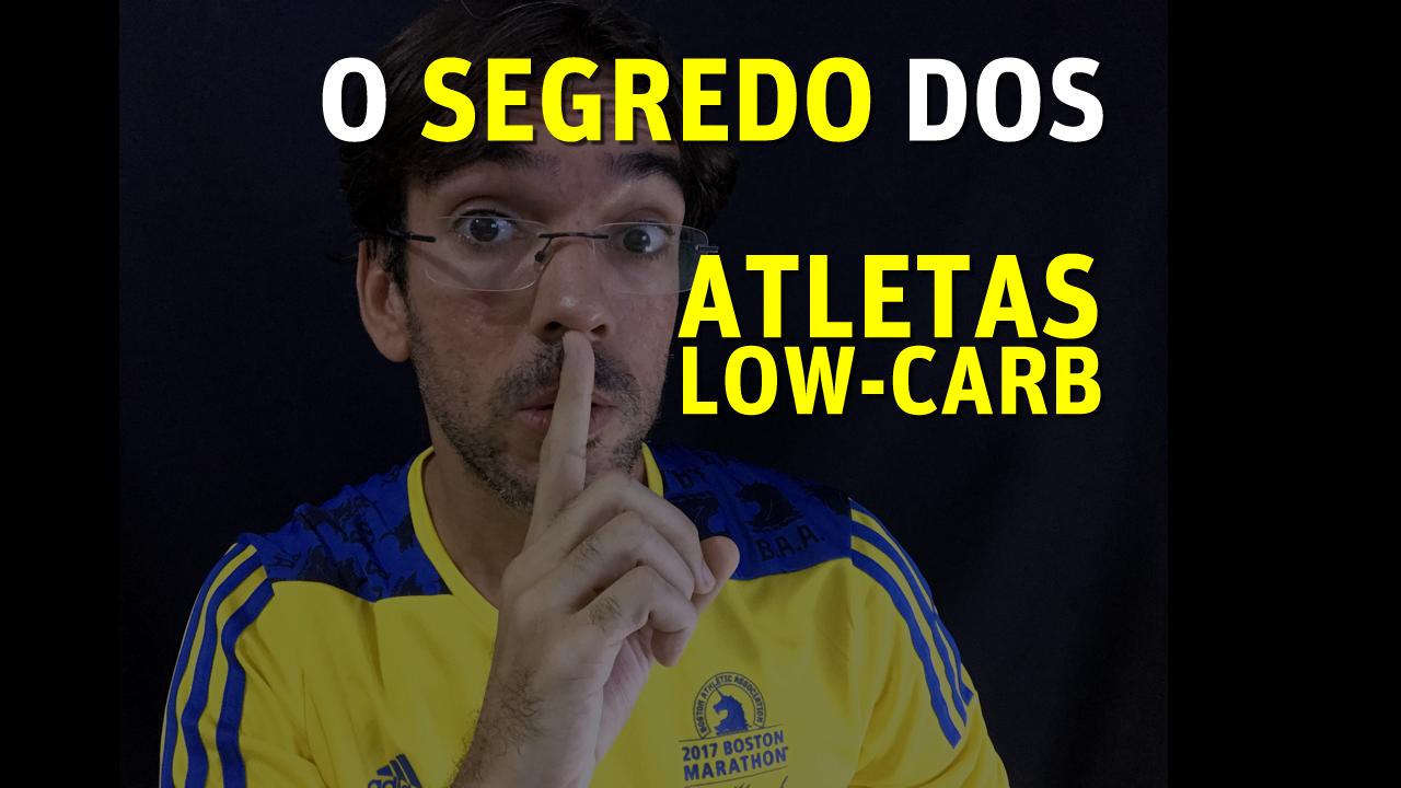 O segredos dos atletas low-carb