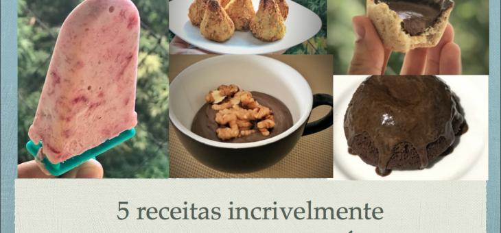 PDF com 5 receitas incrivelmente DELICIOSAS e SAUDÁVEIS