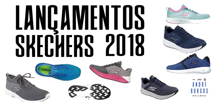 [LIVE] Novos Modelos Skechers 2018 | GOrun 6, Ride 7, Forza 3, GOMEB 5, Razor 2 e GORUN 600