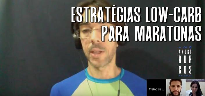 [LIVE] Estratégias Low-Carb para Maratonas