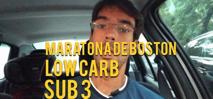 Maratona de Boston, low carb e sub 3