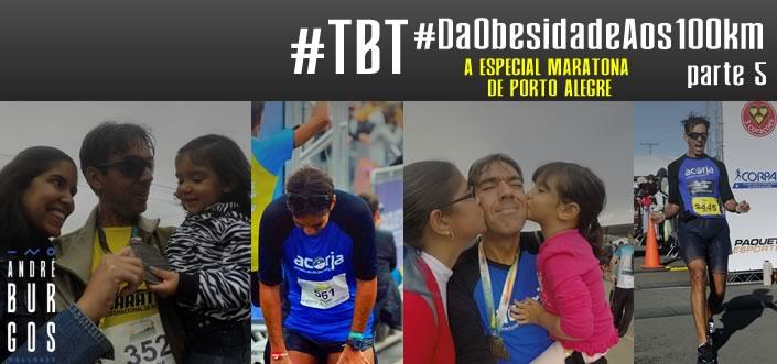 TBT: A Especial Maratona de Porto Alegre