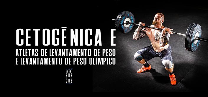 Uma dieta cetogênica reduz o peso corporal sem comprometer o desempenho em atletas de halterofilismo e halterofilismo olímpico